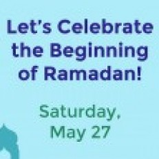 Let's Celebrate the Beginning of Ramadan!