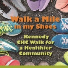 Walk a Mile in My Shoes: Kennedy CHC Walk for a Healthier Community
